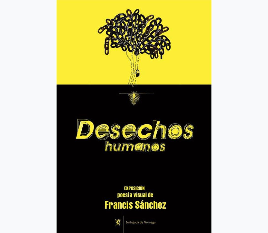 """Cartel de la exposición """"Desechos humanos"""""""