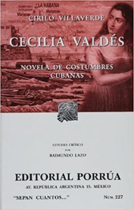 Cecilia Valdés, con estudio crítico de Raymundo Lazo, disponible en Amazon.